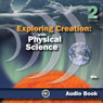 Exploring Creation with Physical Science (Unabridged) Audiobook, by Jay Wile
