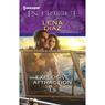 Explosive Attraction (Unabridged), by Lena Diaz