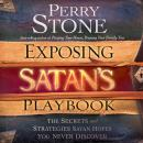 Exposing Satans Playbook: The Secrets and Strategies Satan Hopes You Never Discover (Unabridged) Audiobook, by Perry Stone