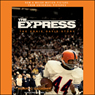 The Express: The Ernie Davis Story (Unabridged) Audiobook, by Robert Gallagher