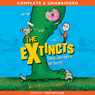 The Extincts (Unabridged), by Veronica Cossanteli