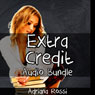 Extra Credit (Unabridged) Audiobook, by Adriana Rossi