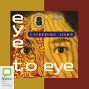 Eye to Eye (Unabridged), by Catherine Jinks