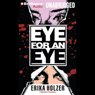 Eye for an Eye (Unabridged) Audiobook, by Erika Holzer