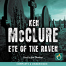 Eye of the Raven (Unabridged) Audiobook, by Ken McClure