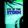 Eye of the Storm (Unabridged) Audiobook, by Mandy Loader