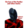 The Eyes of the Panther & Other Stories (Unabridged), by Ambrose Bierce