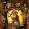 Fablehaven, Book 3: The Grip of the Shadow Plague (Unabridged), by Brandon Mull