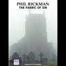 The Fabric of Sin: A Merrily Watkins Mystery (Unabridged) Audiobook, by Phil Rickman