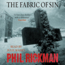 The Fabric of Sin Audiobook, by Phil Rickman