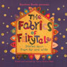 The Fabrics of Fairy Tale: Stories Spun from Far and Wide (Unabridged), by Tanya Robyn Batt