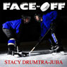 Face-Off, Book 1 (Unabridged) Audiobook, by Stacy Juba