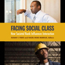 Facing Social Class: How Societal Rank Influences Interaction (Unabridged) Audiobook, by Susan T. Fiske