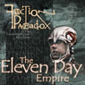Faction Paradox: Eleven Day Empire Audiobook, by Lawrence Miles