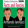 Facts & Fancies (Unabridged) Audiobook, by Armando Iannucci
