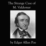 The Facts in the Case of  M. Valdemar (Unabridged) Audiobook, by Edgar Allan Poe