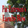 Faculty Row (Unabridged) Audiobook, by Pat Patterson