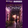 Faefever: Fever, Book 3 (Unabridged), by Karen Marie Moning