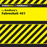 Fahrenheit 451: CliffsNotes (Unabridged) Audiobook, by Kristi Hiner