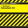 Fahrenheit 451: CliffsNotes (Unabridged), by Kristi Hiner