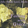 Failing with Grace: Kaoshans Falling and Rising, by John Daido Loori Roshi