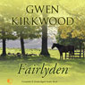 Fairlyden (Unabridged) Audiobook, by Gwen Kirkwood