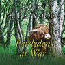 Fairlyden at War (Unabridged) Audiobook, by Gwen Kirkwood