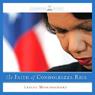 The Faith of Condoleezza Rice (Unabridged) Audiobook, by Leslie Montgomery