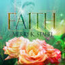 Faith (Unabridged) Audiobook, by Merry K. Stahel