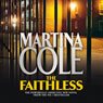 The Faithless (Unabridged) Audiobook, by Martina Cole