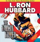 The Falcon Killer (Unabridged) Audiobook, by L. Ron Hubbard