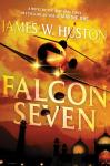 Falcon Seven (Unabridged) Audiobook, by James W. Huston