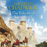 The Falcons of Montabard (Unabridged) Audiobook, by Elizabeth Chadwick