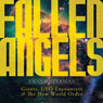 Fallen Angels: Giants, UFO Encounters and the New World Order (Unabridged) Audiobook, by C. K. Quarterman