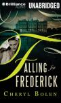 Falling for Frederick, by Cheryl Bolen