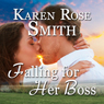 Falling for Her Boss (Unabridged) Audiobook, by Karen Rose Smith