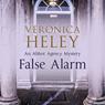 False Alarm (Unabridged) Audiobook, by Veronica Heley