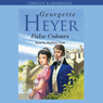 False Colours (Unabridged) Audiobook, by Georgette Heyer