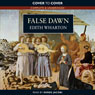 False Dawn (Unabridged) Audiobook, by Edith Wharton