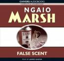 False Scent (Unabridged) Audiobook, by Ngaio Marsh