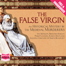 The False Virgin (Unabridged), by The Medieval Murderers