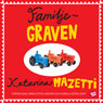 Familjegraven (Family Tomb) (Unabridged), by Katarina Mazetti