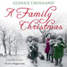 A Family Christmas (Unabridged), by Glenice Crossland