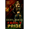 Family Pride: Blood of the Pride, Book 3 (Unabridged), by Sheryl Nantus