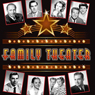 Family Theater Audiobook, by True Boardman