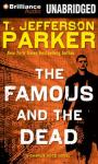 The Famous and the Dead: Charlie Hood, Book 6 (Unabridged) Audiobook, by T. Jefferson Parker
