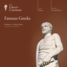 Famous Greeks Audiobook, by The Great Courses