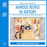 Famous People in History (Unabridged) Audiobook, by Nicolas Soames