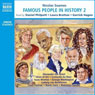 Famous People in History II Audiobook, by Nicolas Soames
