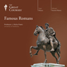 Famous Romans Audiobook, by The Great Courses